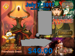 [EVENT TICKET] ToyLynx - Dole Cannery - FNM Alara Block Draft + Hour of Devastation Prerelease<br 00>[July 7, 2017 at 7:00 pm] <