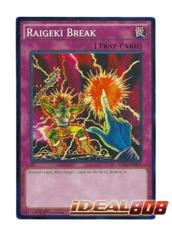 Raigeki Break - YS16-EN035 - Common - 1st Edition