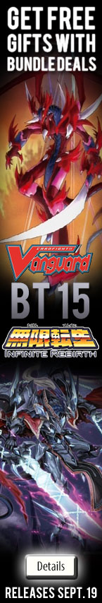 Cardfight!! Vanguard BT15: Infinite Rebirth Release September 19, 2014