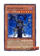 Doom Shaman - CP07-EN011 - Rare - Unlimited Edition