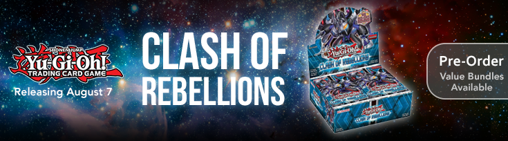 Yu-Gi-Oh! Clash of Rebellions Boosters and Bundles