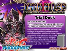 BFE-TD06 Dark Pulse (English) Future Card Buddyfight Trial Deck on Ideal808