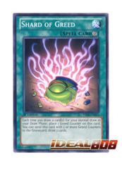 Shard of Greed - YSKR-EN041 - Common - 1st Edition