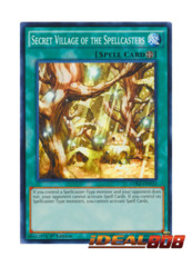 Secret Village of the Spellcasters - LDK2-ENY33 - Common - 1st Edition