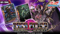BFE-TD06 Dark Pulse (English) Future Card Buddyfight Trial Deck
