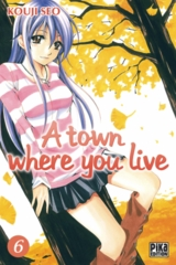 006- A Town Where you Live T06