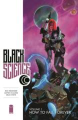 Black Science Vol 1 How To Fall Forever TPB