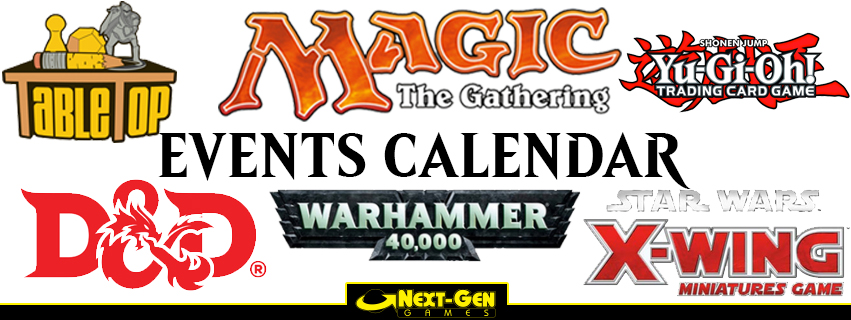 Magic Events, Xwing, D&D, TableTop,