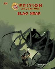 5th Edition Adventures: A2 - The Slag Heap