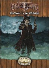 Deadlands Marshal's Handbook Explorer's Edition