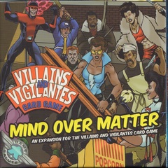 Villains And Vigilantes: Mind over matter