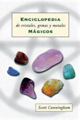 Enciclopedia de cristales, gemas y metales: m��gicos