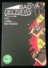 Bad Decisions Card Game