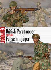 Combat: British Paratrooper vs. Fallschirmjager