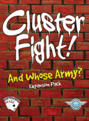 Clusterfight! And Whose Army? Expansion