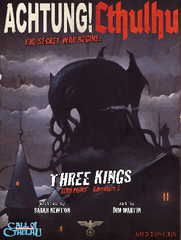 Achtung! Cthulhu: Zero Point-Three Kings 1939