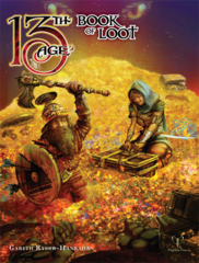 13th Age RPG: The Book of Loot