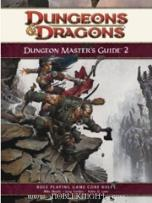 Dungeons and Dragons RPG 4th Edition: Dungeon Master's Guide 2