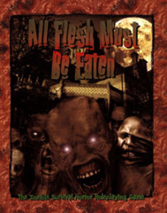 All Flesh Must Be Eaten: Core Rules