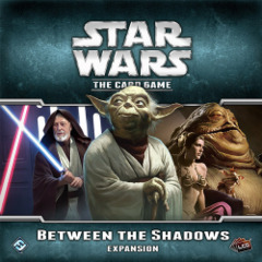 Star Wars: The Card Game 2 - 7 Between the Shadows