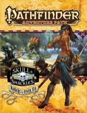 Pathfinder Adventure Path #056: Raiders of the Fever Sea (Skull & Shackles 2 of 6)