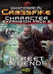 Shadowrun: Crossfire DBG Character Expansion Pack 2 - Street Legends