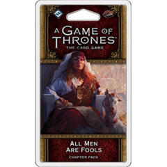 A Game of Thrones: The Card Game (2nd Edition) - 3-1: All Men Are Fools