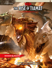 Dungeons and Dragons RPG 5th Edition: The Rise of Tiamat Adventure