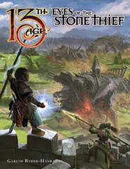 13th Age RPG: Eyes of the Stone Thief