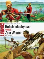 Combat: British Infantryman versus Zulu Warrior