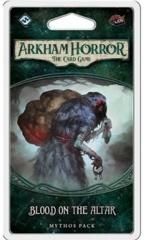 Arkham Horror: The Card Game Mythos Pack - Blood On The Altar