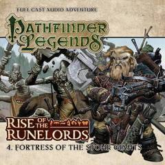 Pathfinder Legends Full Cast Audio Adventure: Rise of the Runelords - 4. Fortress of the Stone Giants