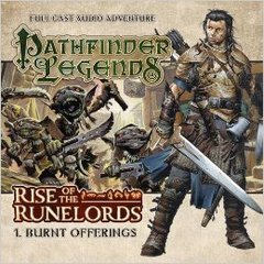 Pathfinder Legends Full Cast Audio Adventure: Rise of the Runelords - 1. Burnt Offerings