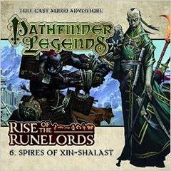 Pathfinder Legends Full Cast Audio Adventure: Rise of the Runelords - 6. Spires of in-Shalast