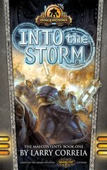 Into the Storm - The Malcontents: Book One
