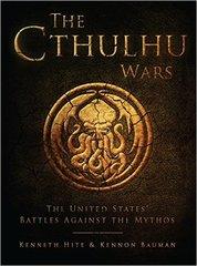 Cthulhu Wars: The United States Battles Against the Mythos