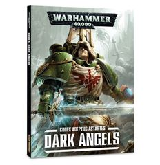 Codex: Adeptus Astartes - Dark Angels (Softcover)