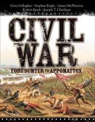 Civil War Fort: Sumter to Appomattox