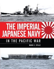 The Imperial Japanese Navy: In the Pacific War