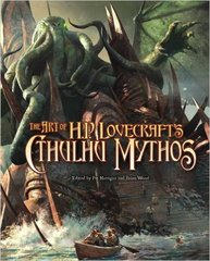 Call of Cthulhu: The Art of H.P. Lovecraft's Cthulhu Mythos