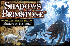 Shadows of Brimstone: Deluxe Enemy Pack - Masters of the Void
