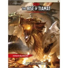 Tyranny of Dragons - The Rise of Tiamat HC