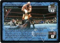 Debilitating Injury: Arm/Elbow