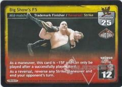 Big Show's F5