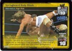 Springboard Body Block