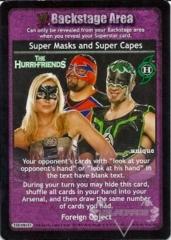 Super Masks and Super Capes
