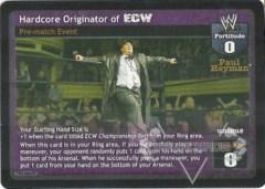Hardcore Originator of ECW