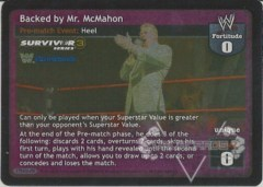Backed by Mr. McMahon (TB)