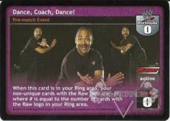 Dance, Coach, Dance!