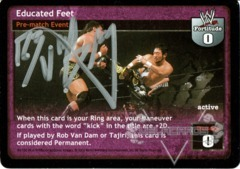Educated Feet - Signed by Rob Van Dam